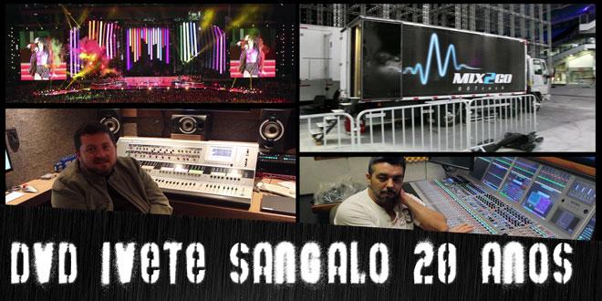 Áudio Repórter News #2 - Bastidores da gravação do DVD de Ivete Sangalo 2