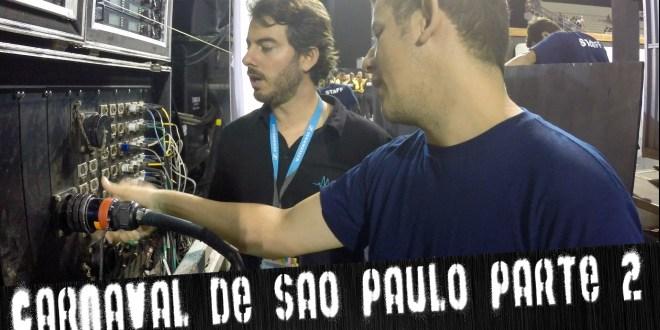 Carnaval de São Paulo Parte 2 | ÁudioRepórter News #12 1
