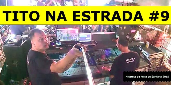 Micareta de Feira de Santana 2015 Parte 1 | Tito Na Estrada #9 1