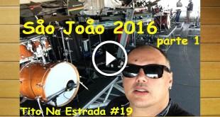 São João parte 1 | Tito Na Estrada #19 8