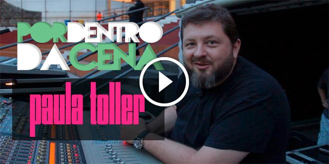 Beto Neves – Paula Toller | Por dentro da Cena #8