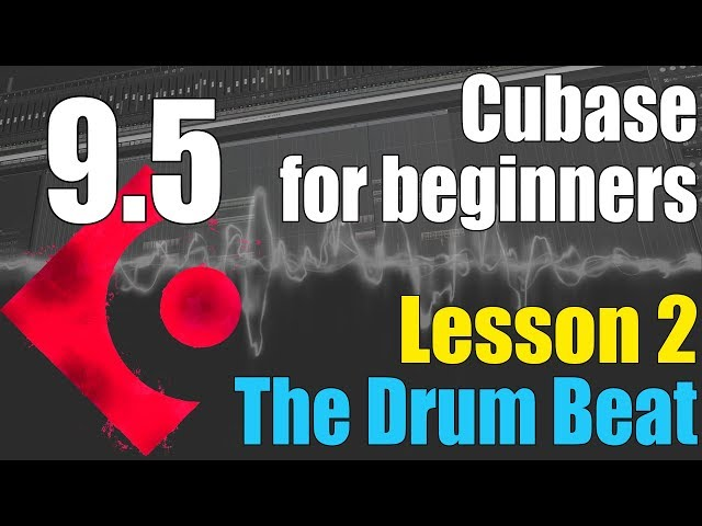 Cubase 9 5 Ultimate Beginners Tutorial : Lesson 2 – Building