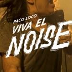 Se rueda el documental 'Paco Loco: Viva el noise', producido por Innova Films y Homeless