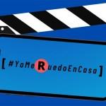 DeAPlaneta yAtresmedia Cine organizan el Festival de microcortos online #YoMeRuedoEnCasa