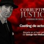 La ficción 'Corruption of Justice' busca intérpretes para su próxima grabación en España y Francia