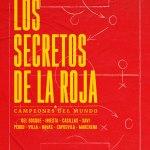 'Los secretos de La Roja – Campeones del Mundo' – estreno 9 de julio en Rakuten TV