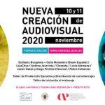 Las jornadas Nueva Creación Audiovisual 2020 se celebran en formato virtual en noviembre