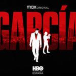 HBO Max anuncia su primera serie original en España: '¡García!', con producción de Zeta Studios