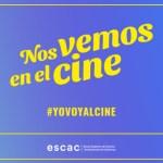 Se lanza la campaña «Nos vemos en el cine», impulsada por ESCAC, FECE y Fedicine