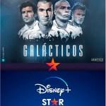 'Galácticos' – estreno 30 de julio en Disney+