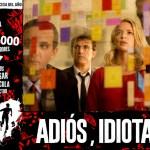 'Adiós, idiotas' – estreno en cines 10 de septiembre