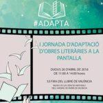 Productores y guionistas valencianos organizan la jornada #ADAPTA