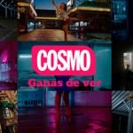 COSMO renueva su imagen con el eslógan 'Ganas de ver'