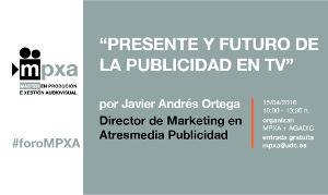 Foro Atresmedia Publicidad MPXA