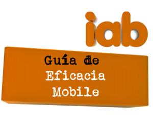 Guia de la eficacia mobile IAB Spain