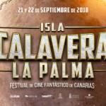 El Festival de Cine Fantástico de Canarias – Isla Calavera celebrará una edición especial en La Palma, con Colin Arthur como gran invitado