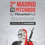 Filmarket Hub abre la convocatoria de series para el segundo Madrid TV Pitchbox