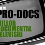 Pro‐Docs convoca, por cuarto año consecutivo, el IV Premio al Mejor Documental Televisivo