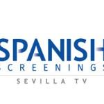 Continúa abierta la inscripción de productores para Spanish Screenings – Sevilla TV 2016