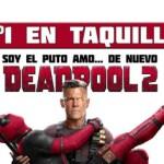 'Deadpool 2' recauda más de la mitad de la taquilla del 'Top 20' que crece un 20 por ciento