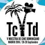 'Todo Cine. Todo Dominicana' alcanza su quinta edición en Madrid como caldo de cultivo de coproducciones