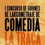 EI Concurso Nacional de Guiones de Largometraje 'La Traca' da a conocer a los tres finalistas