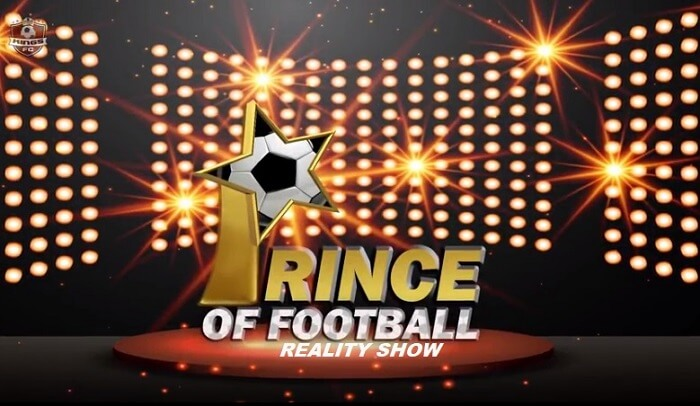 Reality Show - Prince of Football 2017 Auditions & Registration Online