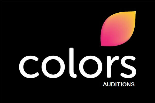 Colors TV Upcoming Serial Auditions