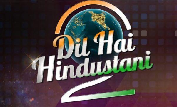 Dil Hai Hindustani 2 2018 Auditions