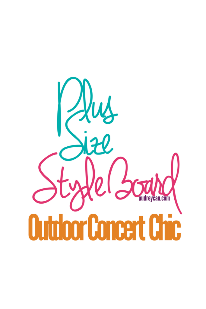 Plus Size Style Board: Outdoor Concert Chic