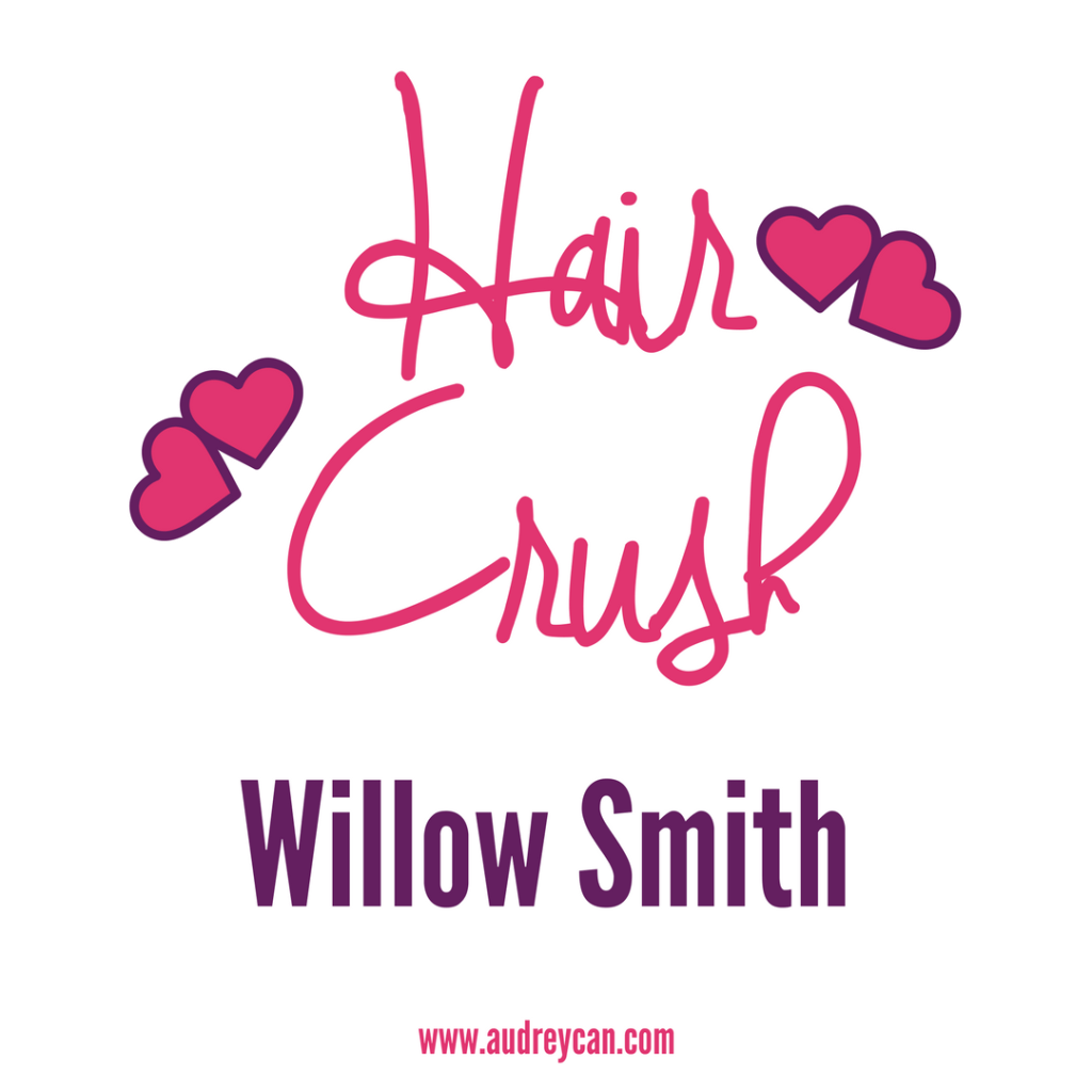 Hair Crush: Willow Smith