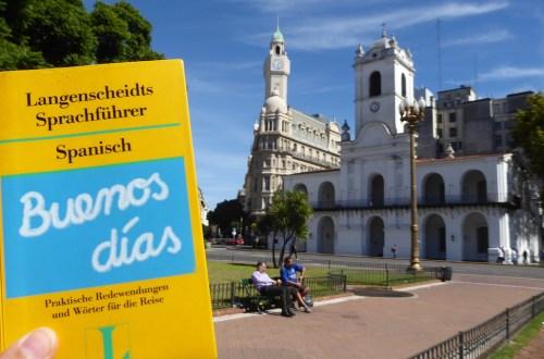 Argentinien BuenosAires BuenosDias PlazaMayo | aufmerksam reisen