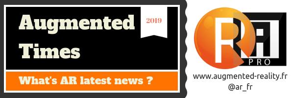 Augmented Times – les nouvelles hebdomadaires de la réalité augmentée – 2019S40