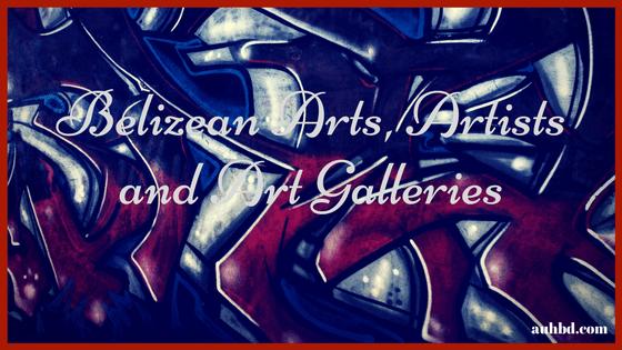 Belizean Arts, Artists and Art Galleries