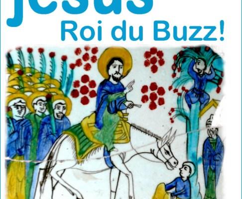 Jésus : roi du buzz ?