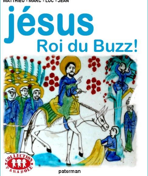 Jésus roi du Buzz