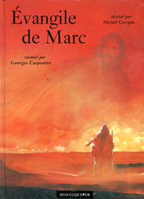 Michel Crespin & Georges Carpentier, Évangile de Marc, Hachette DHC ACNANV, 1997.
