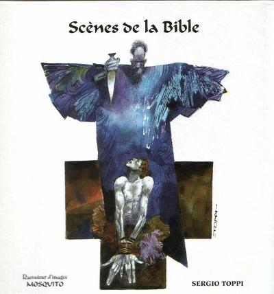 Sergio Toppi, Scènes de la Bible, ed. Mosquito, 2011.