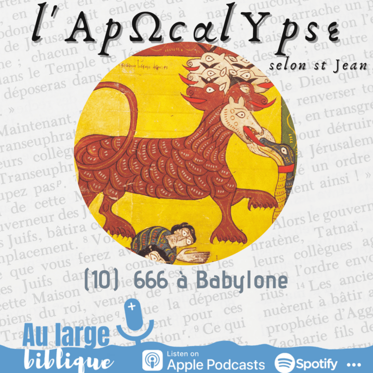 Read more about the article L'Apocalypse (10) 666 à Babylone