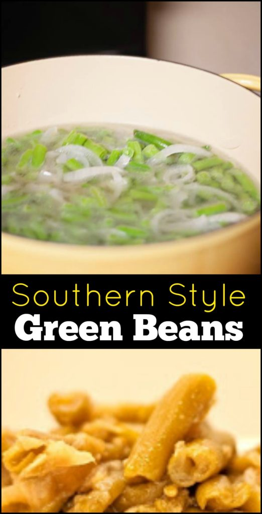 Southern Style Green Beans   Aunt Bee's Recipes