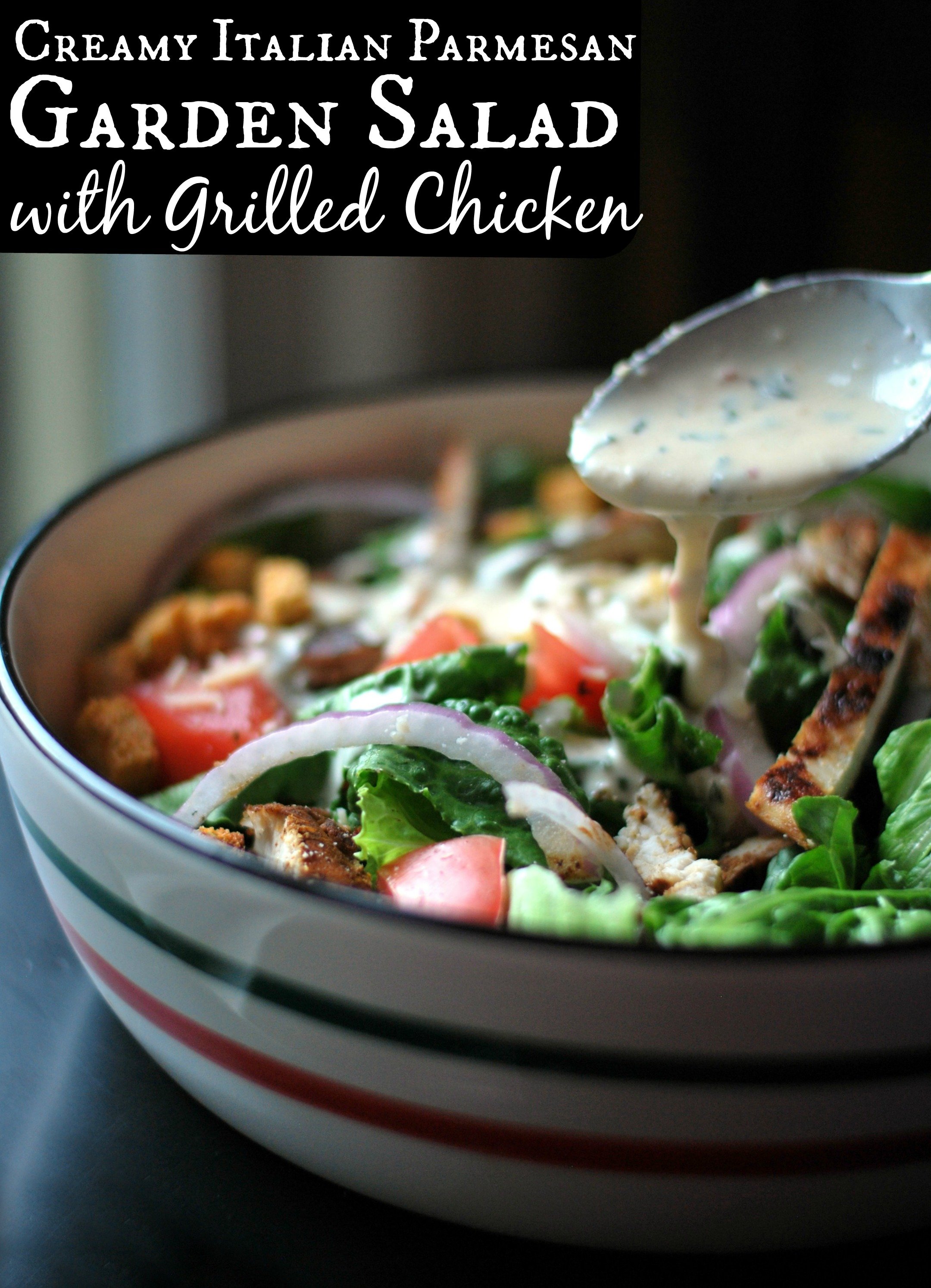 Creamy Italian Parmesan Garden Salad With Chicken Aunt
