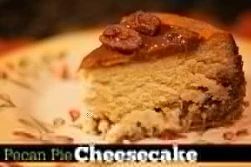 Pecan Pie Cheesecake | Aunt Bee's Recipes