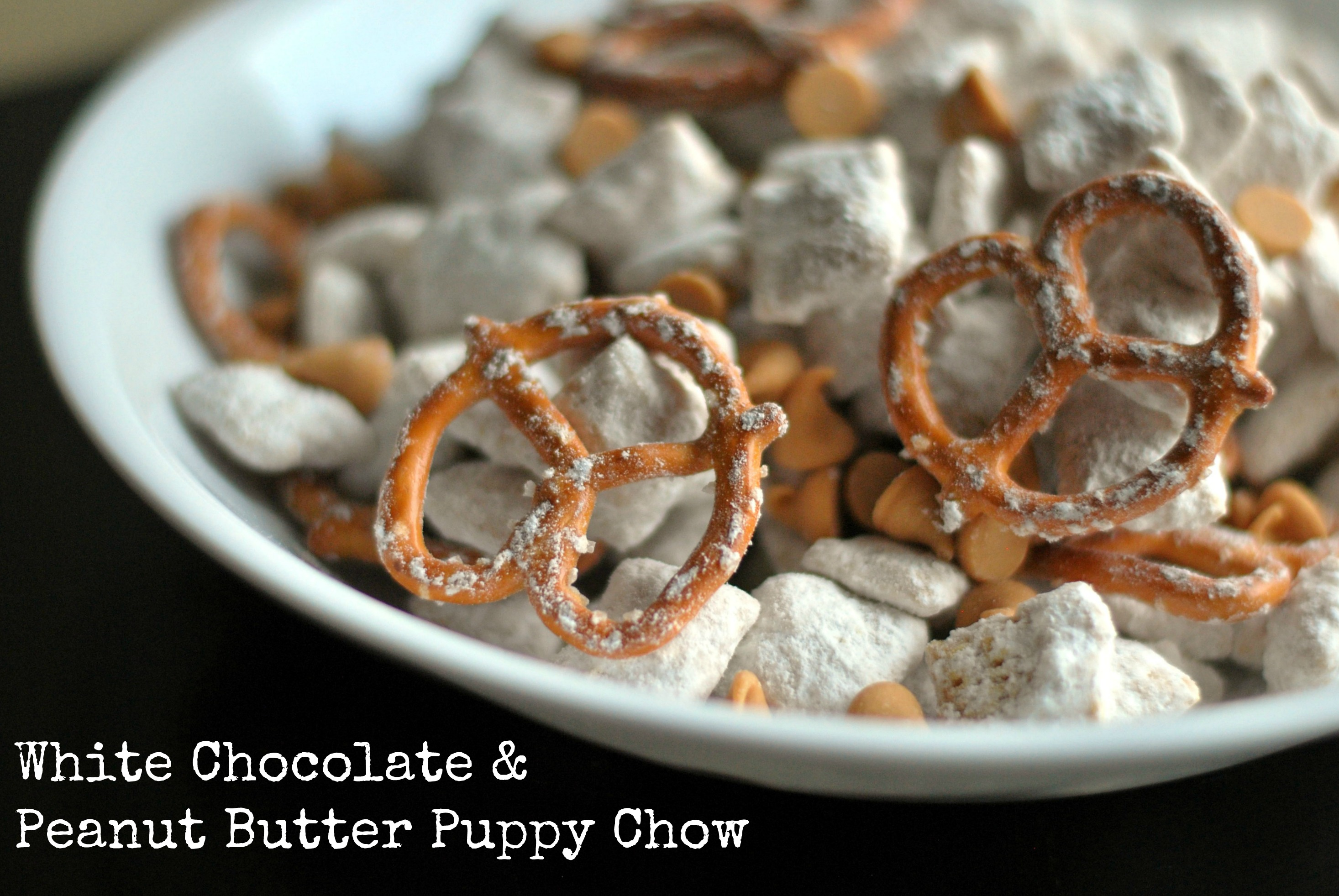 White Chocolate & Peanut Butter Puppy Chow