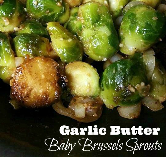 Garlic Butter Baby Brussels Sprouts Aunt Bee S Recipes