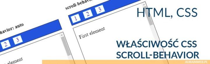 Właściwość CSS scroll-behavior (zachowanie się scrolla)
