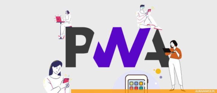 Czym są aplikacje typu PWA  (Progressive Web App)?