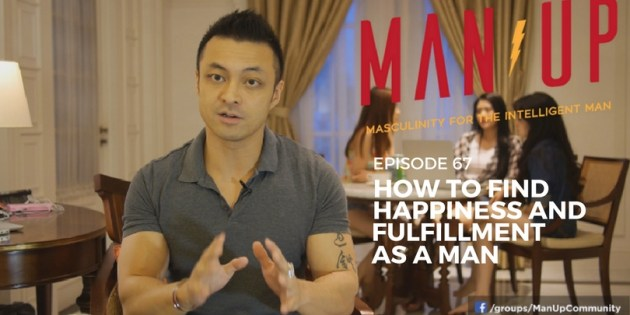 How To Find Happiness And Fulfillment As A Man