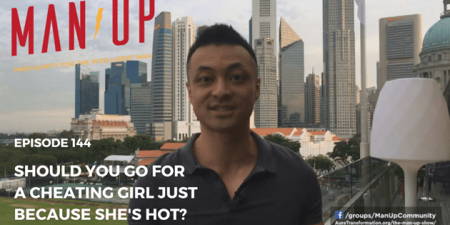 Should You Go For A Cheating Girl Just Because She's Hot?