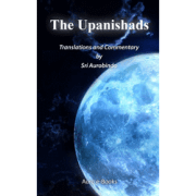 The Upanishads by Sri Aurobindo