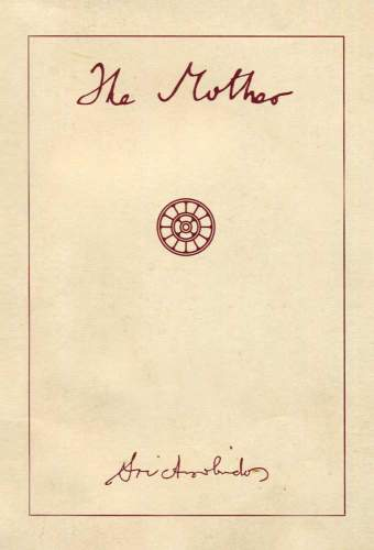 The Mother by Sri Aurobindo